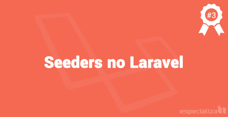 Seeders no Laravel