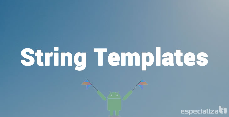 String Templates Kotlin
